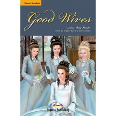 CLASSIC READERS UPPER-INTERMEDIATE: GOOD WIVES WITH CD