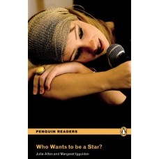Penguin Readers Easystarts: Who Wants To Be a Star