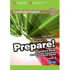 Prepare! Level 6 Teacher's Book with DVD and Teacher's Resources Online