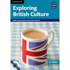 Exploring British Culture with Audio CD Multi-level Activities About Life in the UK