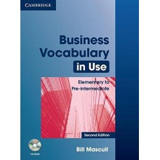 Business Vocabulary in Use: Elementary to Pre-intermediate with Answers and CD-ROM 2nd Edition