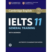Cambridge English IELTS 11 General Training Student's Book with answers with Audio Authentic Examination Papers