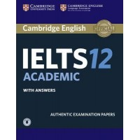 Cambridge English IELTS 12 Academic Student's Book with Answers with Audio Authentic Examination Papers