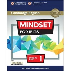 Mindset for IELTS Level 1 Student's Book with Testbank and Online Modules An Official Cambridge IELTS Course