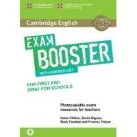 Exam Booster for First and First for Schools with Answer Key with Audio Photocopiable Exam Resources for Teachers