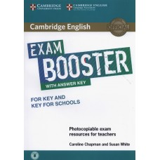 Exam Booster for Key and Key for Schools with Answer Key with Audio Photocopiable Exam Resources for Teachers