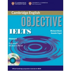 Objective IELTS Advanced Student's Book with Answers and Cd-Rom