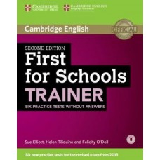 First for Schools Trainer Six Practice Tests without Answers, with Audio 2nd Edition