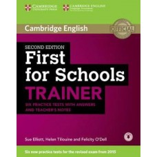First for Schools Trainer Six Practice Tests with Answers and Teacher's Notes with Audio 2nd Edition