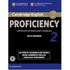 Cambridge English Proficiency 2 Student's Book with Answers with Audio Authentic Examination Papers from Cambridge English Language Assessment
