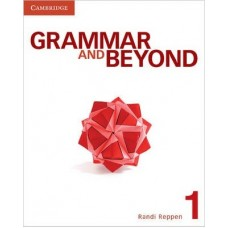 Grammar and Beyond Level 1 Student's Book, Workbook, and Writing Skills Interactive in L2 Pack