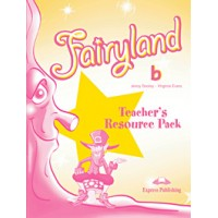 Fairyland b Teacher's Resource Pack