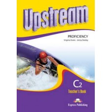 Upstream Proficiency Teacher's Book Revised