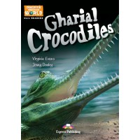 Discover our Amazing World CLIL Readers: Gharial Crocodiles (+ Cross-platform Application)