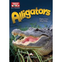 Discover our Amazing World CLIL Readers: Alligators (+ Cross-platform Application)