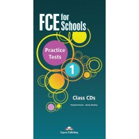 FCE for Schools Practice Tests 1 Class Cds