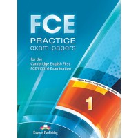 FCE Practice Exam Papers 1 Student's Book Revised 2015
