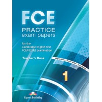 FCE Practice Exam Papers 1 Teacher's Book Revised 2015