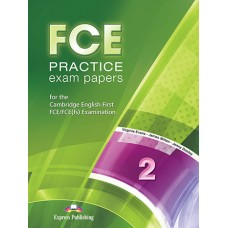 FCE Practice Exam Papers 2 Student's Book Revised 2015