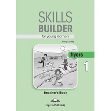 Skills Builder Flyers 1 Teacher's Book