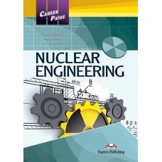 Career Paths: Nuclear Engineering Student's Book Pack