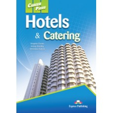 Career Paths: Hotels & Catering Student's Book Pack