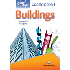 Career Paths: Construction I - Buildings Student's Book Pack