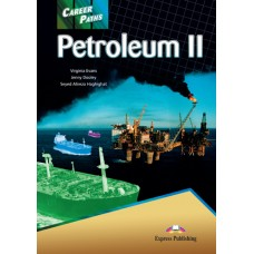 Career Paths: Petroleum II Student's Book Pack