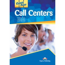 Career Paths: Call Centers Student's Book Pack