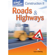 Career Paths: Construction II - Roads and Highways