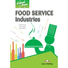 Career Paths: Food Service Industries Student's Book Pack