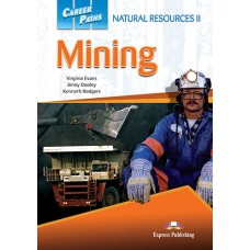 Career Paths: Natural Resources II - Mining Student's Book Pack