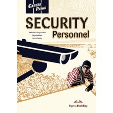 Career Paths: Security Personnel Student's Book Pack