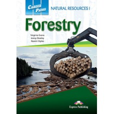Career Paths: Natural Resources I - Forestry Student's Book Pack