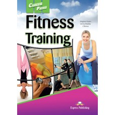 Career Paths: Fitness Training Student's Book Pack