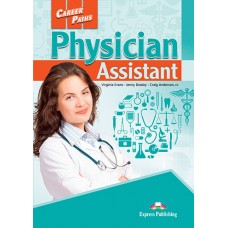 Career Paths: Physician Assistant Student's Book Pack