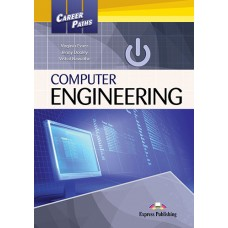 Career Paths: Computer Engineering Student's Book Pack