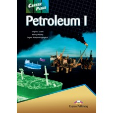 Career Paths: Petroleum I Student's Book Pack
