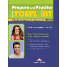 Prepare and Practice for the Toefl IBT Pack