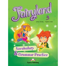 Fairyland 3 Vocabulary & Grammar Practice