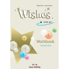 Wishes B2.1 Workbook Teacher's Book