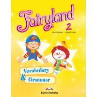 Fairyland 2 Vocabulary & Grammar