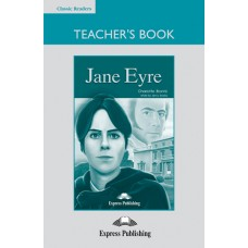 Classic Readers Intermediate: Jane Eyre Teacher's Book