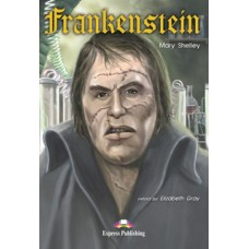 Graded Readers Pre-Intermediate: Frankenstein