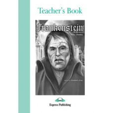 Graded Readers Pre-Intermediate: Frankenstein Teacher's Book