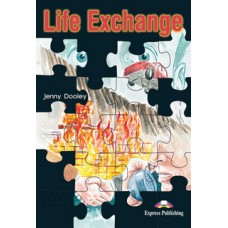 Graded Readers Pre-Intermediate: Life Exchange