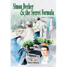Graded Readers Beginner: Simon Decker & the Secret Formula with Activity Book and Audio Cd