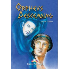 Graded Readers Intermediate: Orpheus Descending