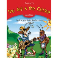 Storytime: The Ant & the Cricket with Cd