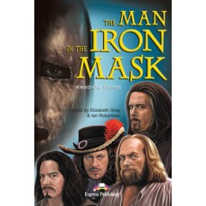 Graded Readers Upper-Intermediate: The Man in the Iron Mask